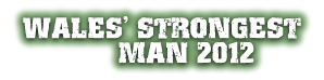 Wales' Strongest Man 2012